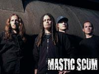 Mastic Scum